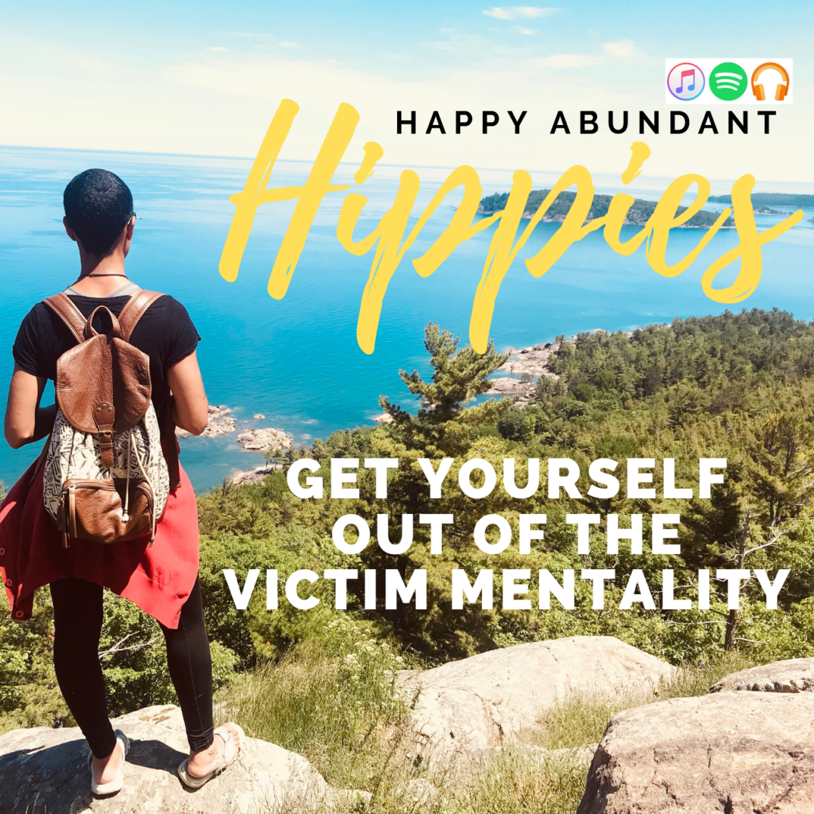 title of podcast get yourself out of the victim mentality