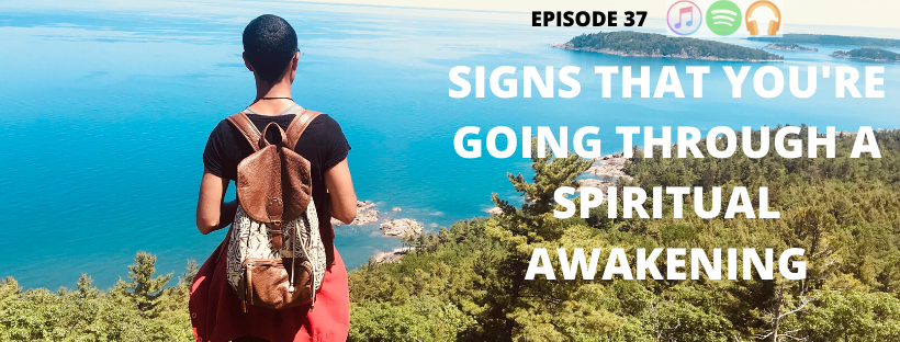 banner podcast episode 37 signs you're going through a spiritual awakening